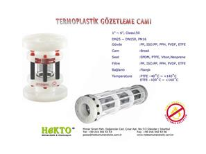 Termoplastik Gözetleme Camı Thermoplastic THERMOPLASTIC Sight Glass SIGHT Valve